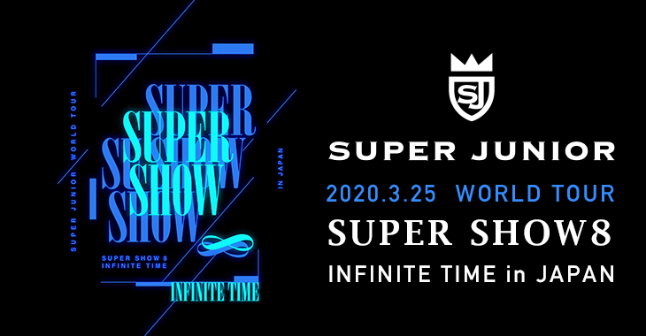 2020.3/25 SUPER JUNIOR WORLD TOUR ''SUPER SHOW 8:INFINITE TIME'' in JAPAN